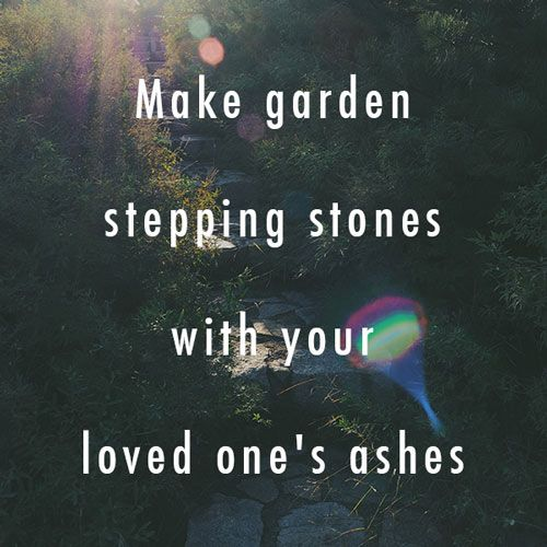 Make garden stepping stones with loved one 39 s ashes tips for final arrangements pinterest for Garden memorials for loved ones
