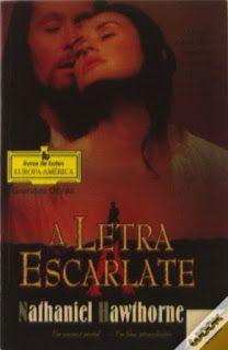 .   Dos Meus Livros: A Letra Escarlate - Nathaniel Hawthorne