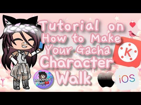 How To Animate Walk A Gacha Character Gacha Life Basic Editing Tutorial Video Youtube Editing Tutorials Basic Editing Make Your Own Character