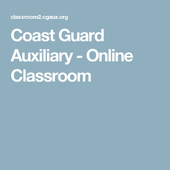 Coast Guard Auxiliary - Online Classroom