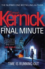 The Final Minute: (Tina Boyd 6) by Simon Kernick The Sunday Times No.1 bestselling author