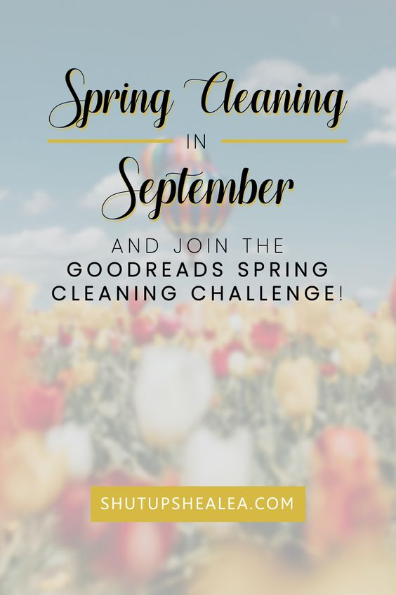 "Spring cleaning! But in September? Yes please! Plus, join a fun Goodreads challenge where we hold each other accountable in organizing our shelves, updating our star ratings, and reducing books in our ""want-to-read"" pile. #goodreadance2020"