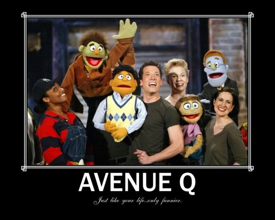 AVENUE Q is a laugh-out-loud musical that tells the ...