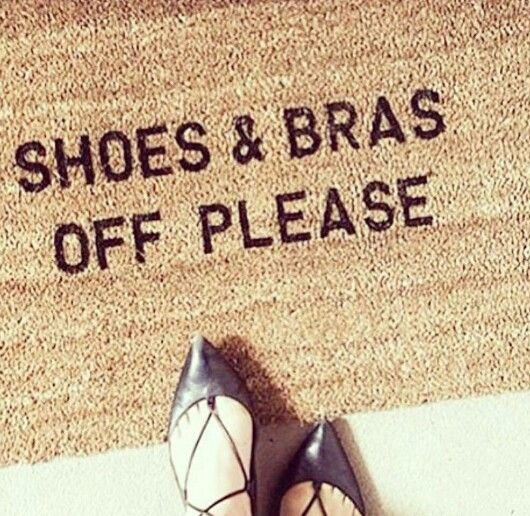 The Perfect Doormat | Shoes U0026 Bras Off Please | LOL | Pinterest | Doormat  And House