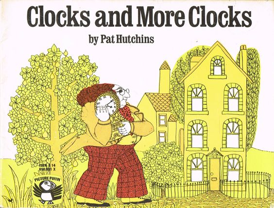 Clocks and More Clocks | Pat Hutchins