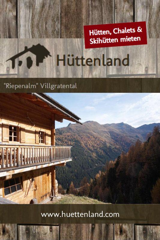 Riepenalm Villgratental Hutte Mieten Urlaub Urlaub Berge