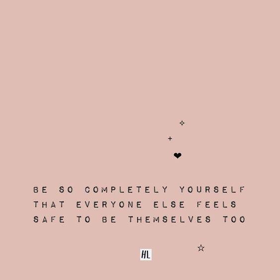 Be yourself, Be original