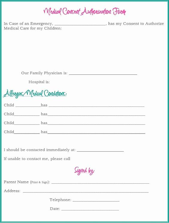 Medical Release Form For Babysitter Fresh Medical Consent Form While Your Away A Consent Forms Medical Medical Consent Form Children