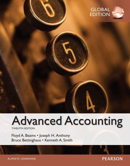 Solution Manual Advanced Accounting Global 12th Edition By Floyd A Beams Textbook Exams