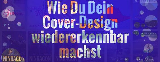Kleines Geheimnis mit großer Wirkung: Mach Deine Cover wiedererkennbar! http://blog.xinxii.de/2014/07/18/wiedererkennbarkeit-von-buchcovern/ #selfpublishing