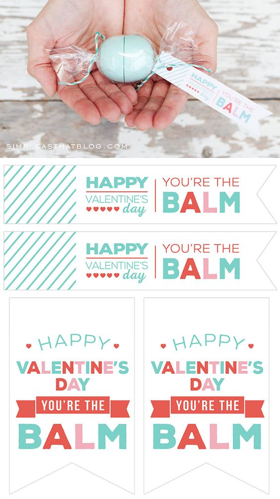"Turn your favorite EOS lip balm into a cute candy gift using a short list of supplies and these free printable ""you're the balm"" gift tags!:"