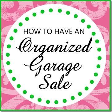 Hosting a MORE Organized Garage Sale