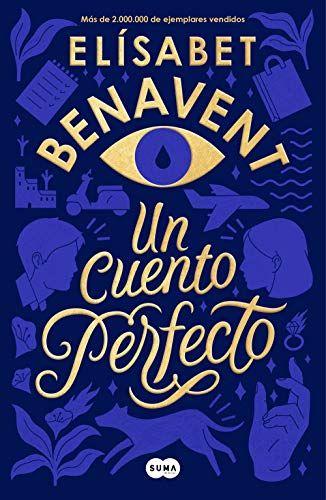 Descargar Gratis Un Cuento Perfecto De Elísabet Benavent En Pdf Epub Kindle Books Ebooks Books To Read