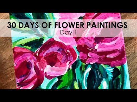 Day 1 Of 30 Flower Paintings On Canvas With Acrylic Paint Learn How To Paint Flowers Youtube In 2020 With Images Flower Painting Easy Flower Painting Flower Painting Videos