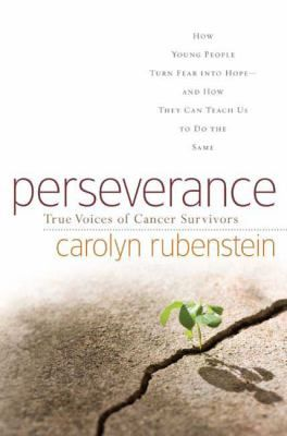 """Perseverance"" chronicles the trials and tribulations of a group of young people who are living with cancer. Rubenstein tells of their triumphs and of the unique challenges that day-to-day life brings them."