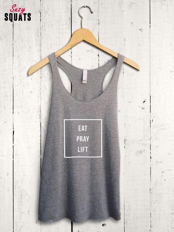 Eat Pray Lift Womens Tank - cute workout tank top, womens gym shirt, ladies crossfit top, lifting shirt, womens fitnesswear, cute gymwear
