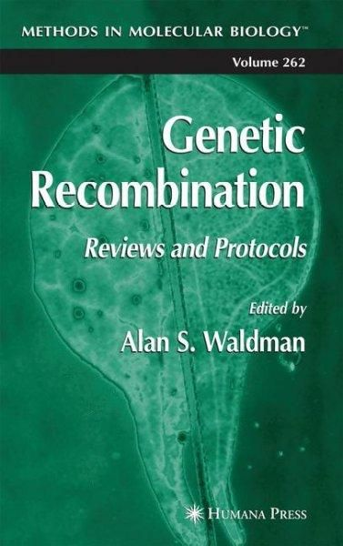 Genetic Recombination: Reviews and Protocols