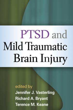 PTSD and Mild Traumatic Brain Injury---By Jennifer J. Vasterling,Richard A. Bryant (Editor),Terence M. Keane (Editor)