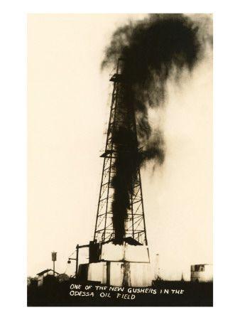 Oil Well Gusher, Odessa, Texas