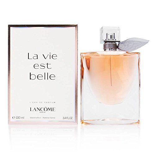 La Vie Est Belle By Lancome For Women 3 4 Oz L Eau De Parfum Spray Perfume Lancome Perfume La Vie Est Belle Perfume