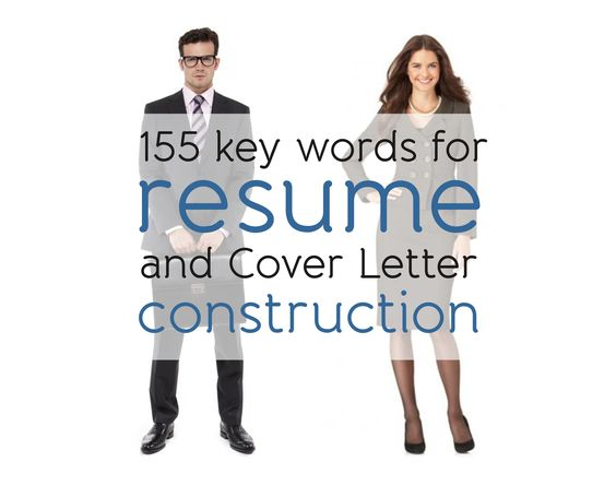 155 Key Words For Resume and Cover Letter Construction Just - cover letter construction
