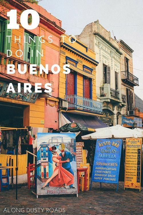 Our Favourite Things To Do In Buenos Aires South America Travel