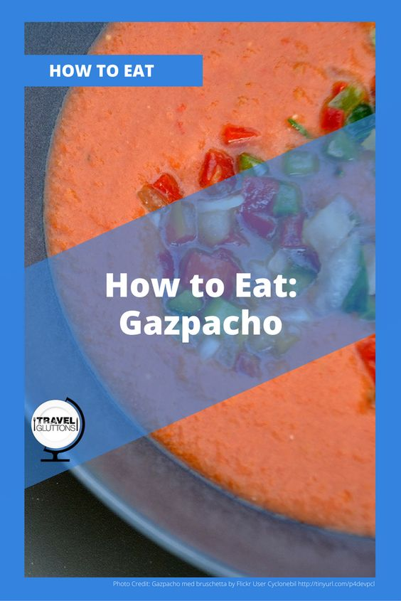 Gazpacho or Gazpacho andaluz is cold soup from Spain made with tomatoes, cucumber, pepper, garlic, onion, bread, Xérès vinegar and olive oil. It is served as a starter and is most eaten at just the right moment during hot summer days. Here are some tips for eating gazpacho.