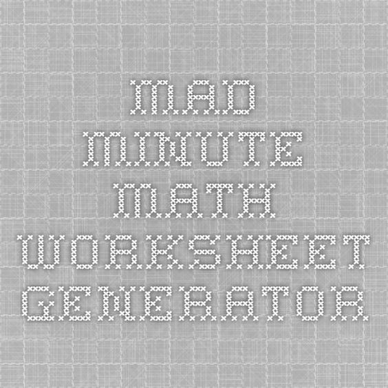 Mad Minute Math Worksheet Generator – Math Fact Worksheet Creator