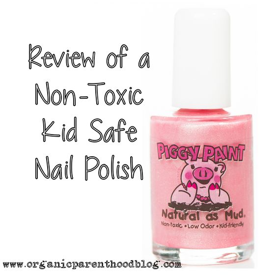 The review of a non-toxic, natural nail polish created with kids in ...