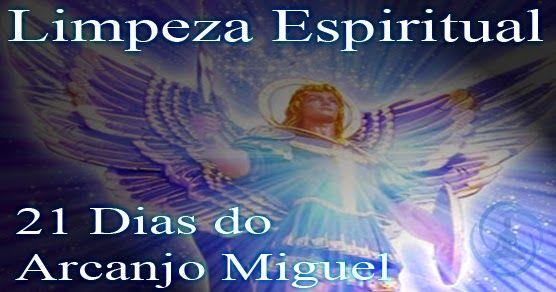 Limpeza Espiritual De 21 Dias Do Arcanjo Miguel Limpeza