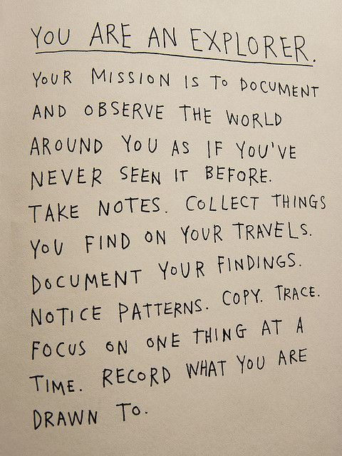 This is my motto! It applies to most things but especially my incurable case of wanderlust.
