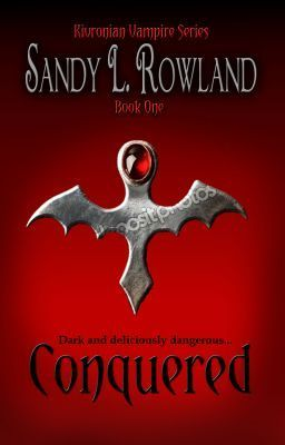 Girlfriend Sandy just joined WATTPAD with her new release - CONQUERED ( kivronian Vampire Series) Book One - SandyRowland