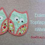 Video-Anleitung: Eulen-Topflappen nähen
