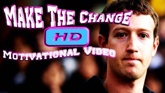 Make The Change  Motivational Video ᴴᴰ http://youtu.be/BlayXwuRKhg
