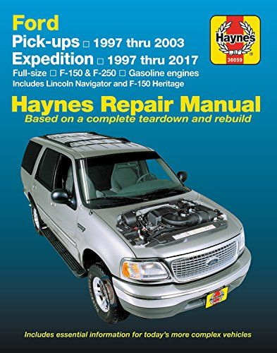 Download Pdf Ford Fullsize F150 F250 Pickups 9703 Expedition Lincoln Navigator 9717 Haynes Repair Manual Repair Manuals Lincoln Navigator Ford Expedition