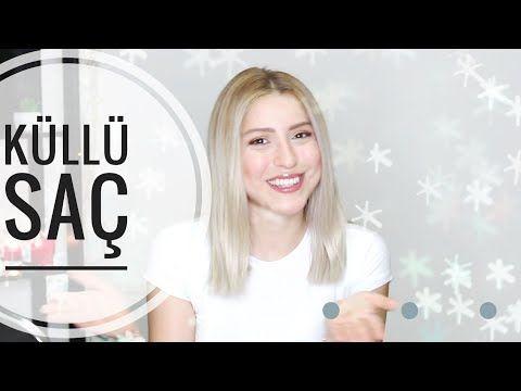 Kullu Saclar Icin Cila Gri Sac Oneriler Youtube Kullu Sac