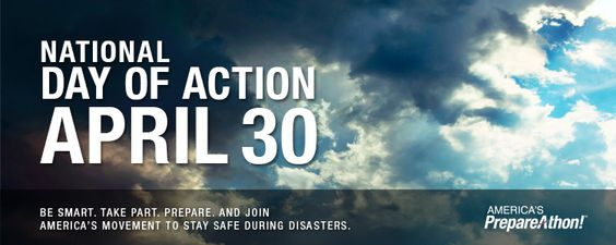 National Day of Action April 30. Be smart. Take part. Prepare. And Join America's Movement To Stay Safe During Disasters. America's PrepareAthon!