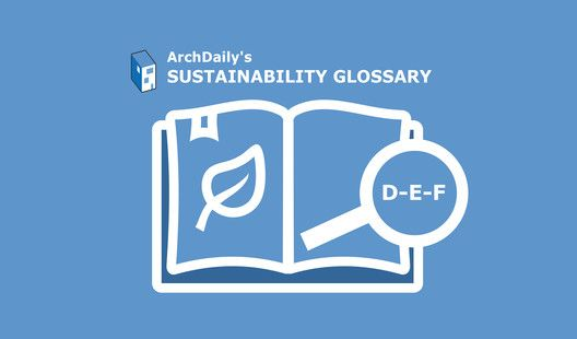 Sustainability Glossary D E F With Images Sustainability