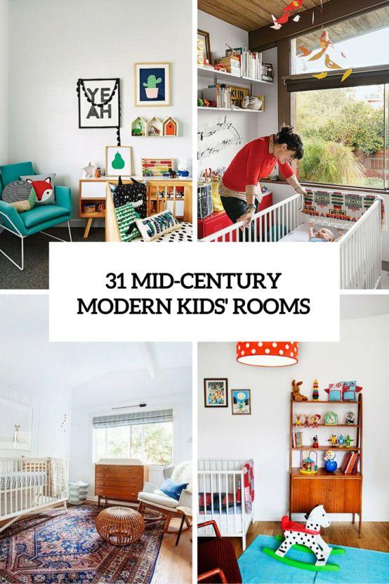 Best 31 Cute Mid Century Modern Kids' Rooms Décor Ideas Http 400 x 300