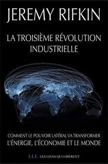 """""""La troisième révolution industrielle"""" de Jeremy Rifkin - #FranceInfo #rifkin #societe #futur #wedemain #siegel"""