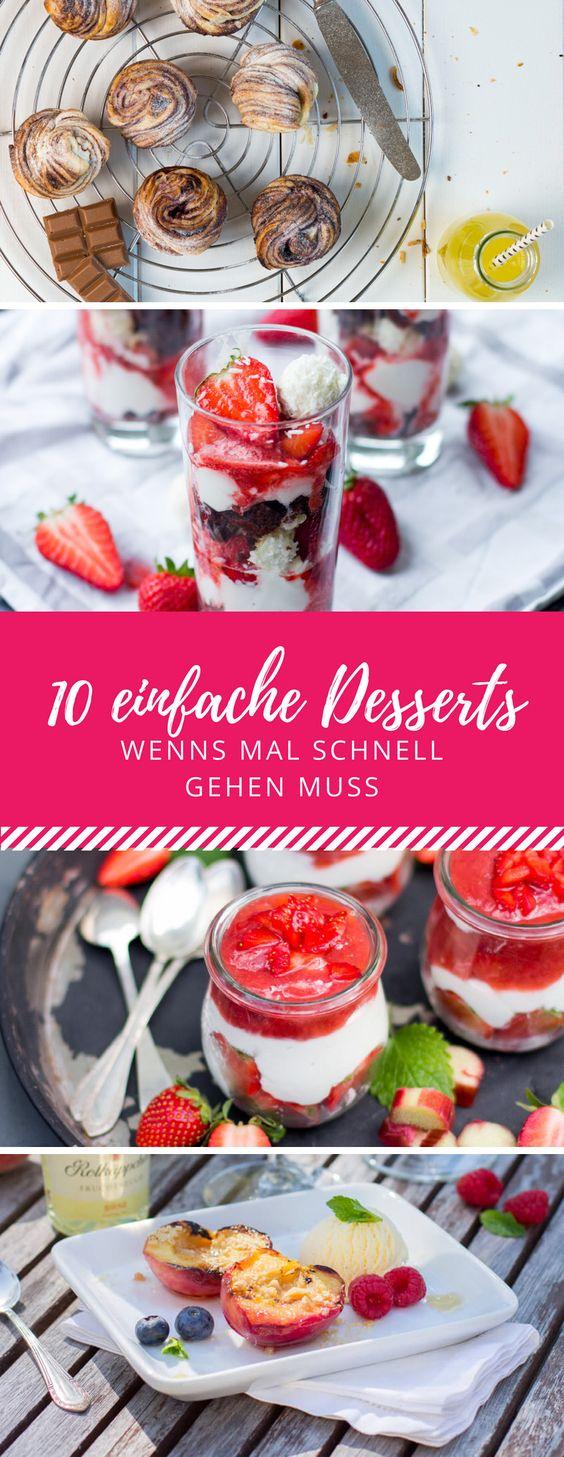 Wenns mal wieder schnell gehen soll - 10 einfache Desserts