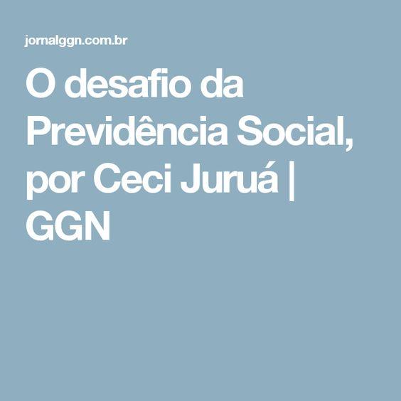 O desafio da Previdência Social, por Ceci Juruá | GGN
