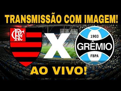 Flamengo X Gremio Ao Vivo Com Imagem Jogo Do Flamengo Assista Em 2021 Jogo Do Flamengo Flamengo Gremio X Flamengo