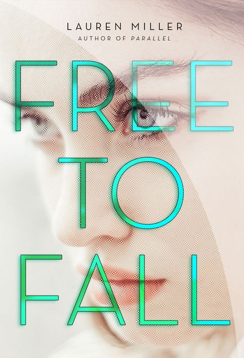 Free to Fall cover reveal! | LAUREN MILLER writes.... this