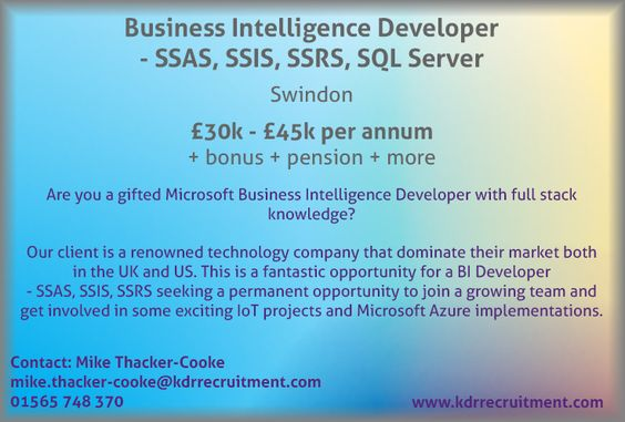 New Job: Business Intelligence Developer - SSAS, SSIS, SSRS, SQL Server needed in Swindon. Contact Mike to find out more or apply online today!