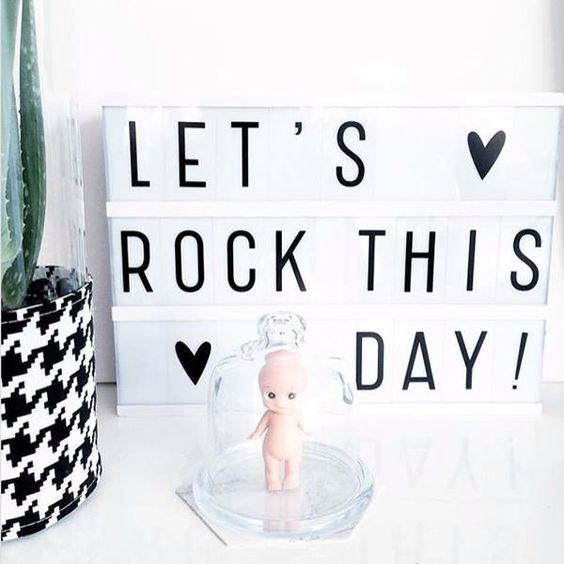 Let's rock this day!