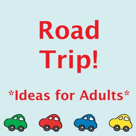 Travel tips for grown ups