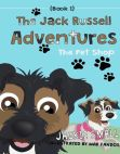 Read Online The Pet Shop: The Jack Russell Adventures #1.