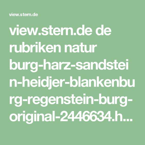 view.stern.de de rubriken natur burg-harz-sandstein-heidjer-blankenburg-regenstein-burg-original-2446634.html
