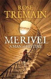 Merivel - Rose Tremain